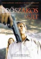 Erőszakos múlt (2005) online film