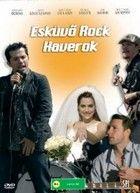 Esküvő, rock, haverok (2006) online film