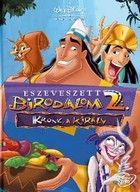 Eszeveszett birodalom 2. - Kronk, a király (2005) online film