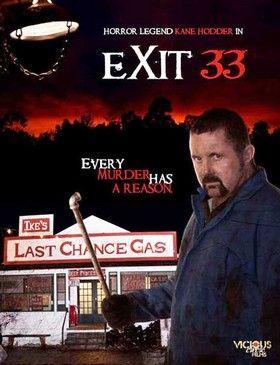 A 33-as kijárat (Exit 33) (2011) online film