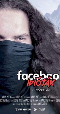 Facebook Idióták! - A Mozifilm (2017) online film