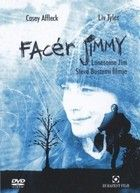 Facér Jimmy (2005) online film
