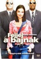 Fejjel a bajnak (2004) online film