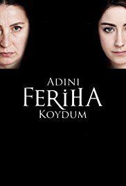Feriha 1. évad (2012) online sorozat