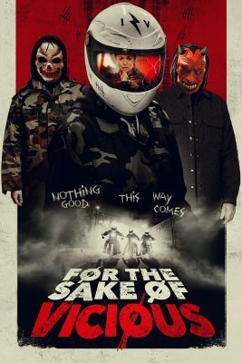 For the Sake of Vicious (2020) online film