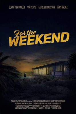 For the Weekend (2020) online film