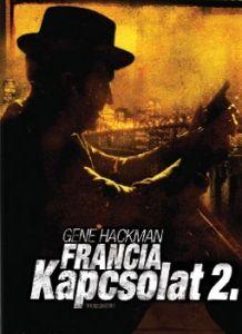 Francia kapcsolat II. (1975) online film