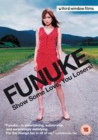 Funuke Show Some Love You Losers (2007)