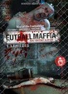 Futballmaffia (2007)