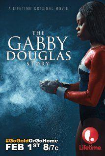 Gabby Douglas - egy tornászlány története (2014) online film