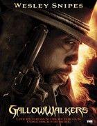 Rémjárók (Gallowwalkers) (2012) online film