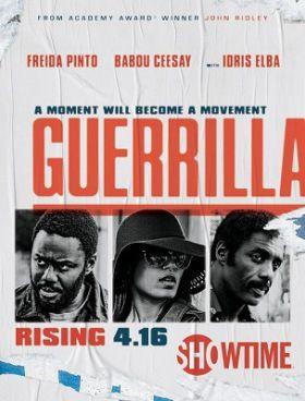 Gerilla (Guerrilla): 1. évad (2017) online sorozat