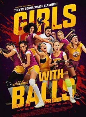 Girls with Balls (2018) online film
