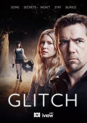Glitch 1. évad (2016) online sorozat