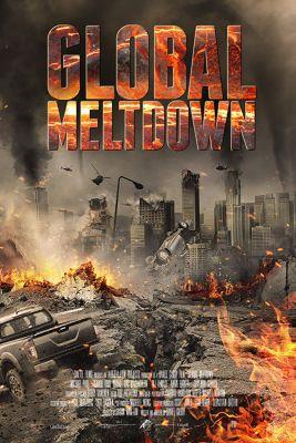 Global Meltdown (2017) online film