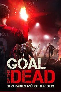 A hal�l �rtelme (Goal of the Dead (2014) online film
