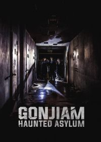 Gonjiam: Haunted Asylum (2018) online film