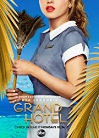 Grand Hotel (US) 1. évad (2019) online sorozat