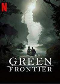 Green Frontier 1. évad (2019) online sorozat