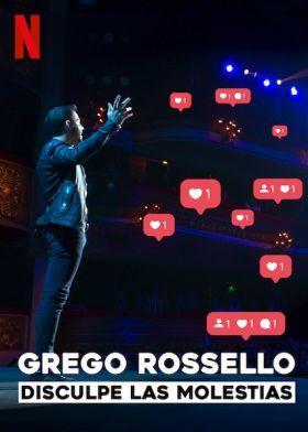 Grego Rossello: Elnézést a kellemetlenségekért! (2019) online film