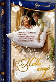 Grimm meséiből: Holle anyó (2008) online film