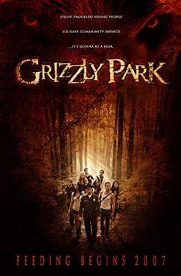 Grizzly Park (2008) online film