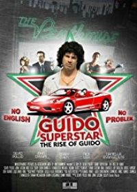 Guido a Szupersztár (2010) online film