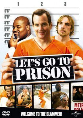 Gyerünk a börtönbe! (2006) online film