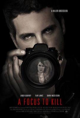 Gyilkosságra fókuszálva (2018) online film