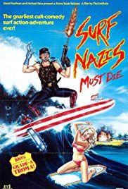 Halál a szörfös nácikra (1987) online film