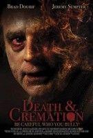 Halál és Hamvasztás - Death and Cremation (2010) online film