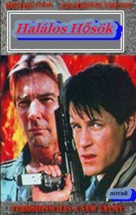 Halálos hősök (1994) online film