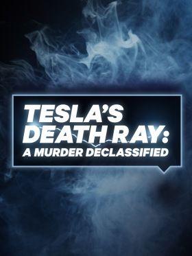 Halálsugár - Tesla rejtélyes aktái (2018) online sorozat