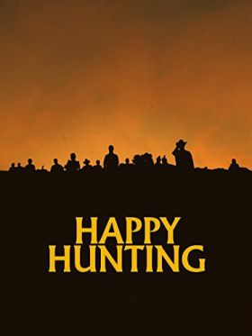 Happy Hunting (2017) online film