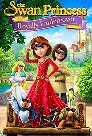 Hattyú hercegnő - Királyi kémküldetés (2017) online film