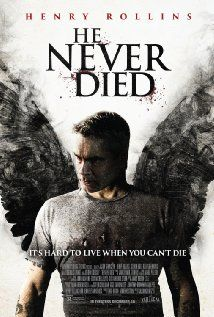 He Never Died (2015) online film