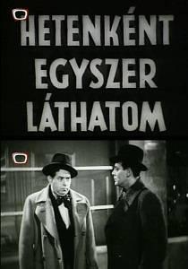 Hetenként egyszer láthatom (1937) online film