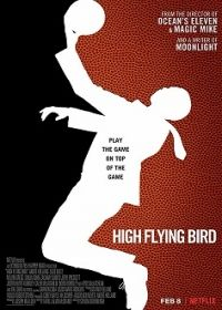 High Flying Bird (2019) online film