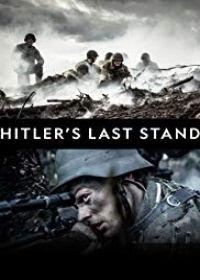 Hitler végórái: Normandiától Berlinig 1. évad (2018) online sorozat