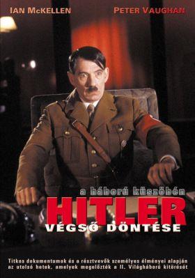 Hitler végső döntése - A háború küszöbén (1989) online film