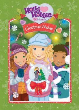Holly Hobbie és barátai: Holly Hobbie karácsonyi kívánsága (2006) online film