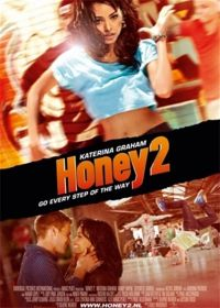 Honey 2 (2011) online film