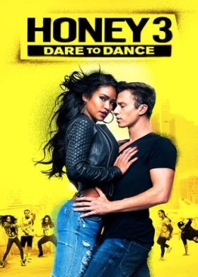 Honey 3: Dare to Dance (2016) online film