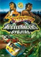Hot Wheels - Acceleracers - Gyújtás (2005) online film