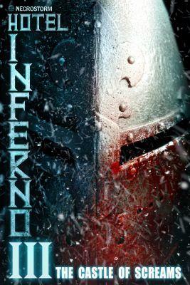 Hotel Inferno 3: The Castle of Screams (2021) online film