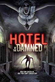 Hotel of the Damned (2016) online film