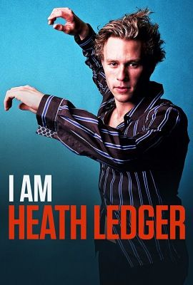 I Am Heath Ledger (2017) online film