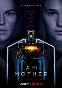I Am Mother (2019) online film