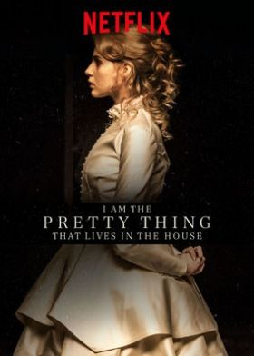 I Am the Pretty Thing That Lives in the House (2016) online film