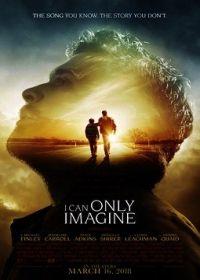 Csak elképzelni tudom (2018) online film